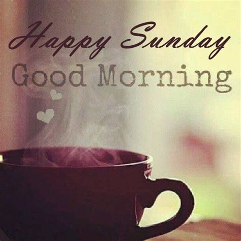 Happy Sunday Good Morning Quote Pictures, Photos, and ...