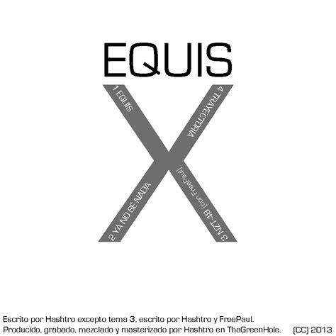 Hashtro   Equis » Álbum Hip Hop Groups