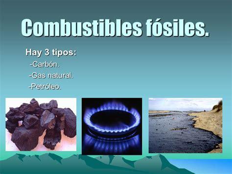 Hay 3 tipos: -Carbón. -Gas natural. -Petróleo. - ppt video ...