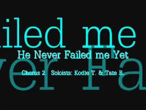 He Never Failed Me Yet - YouTube
