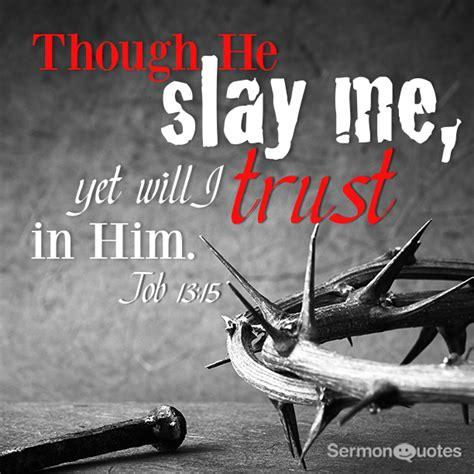 He slay me - SermonQuotes