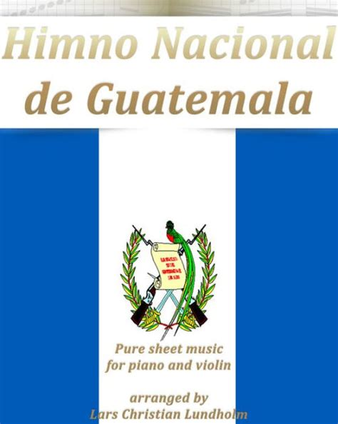 Himno Nacional de Guatemala Pure sheet music for piano and ...
