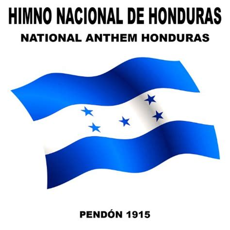Himno Nacional De Honduras (Honduras) (National Anthem) by ...