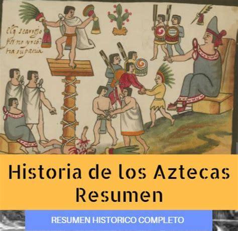 Historia Azteca: Resumen Completo de los Aztecas, Origen y ...