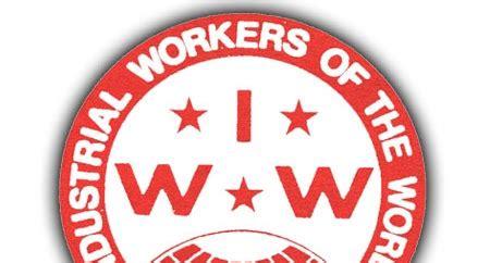 HISTORIA DEL MOVIMIENTO OBRERO: IWW (Industrial Workers of ...