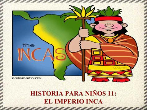 Historia para Niños: El Imperio Inca | Proyecto Educere