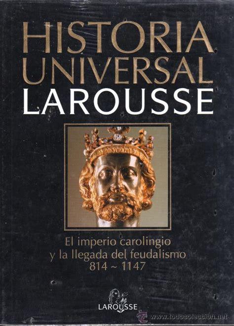 historia universal larousse tomo n. 6 el imperi   Comprar ...
