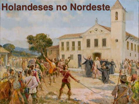 Holandeses no Nordeste