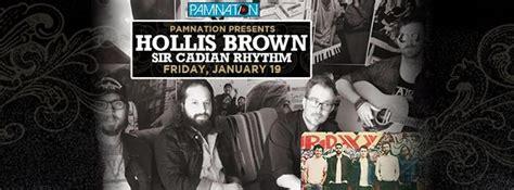 Hollis Brown w/ Sir Cadian Rhythm - Bands Near Me - Your ...