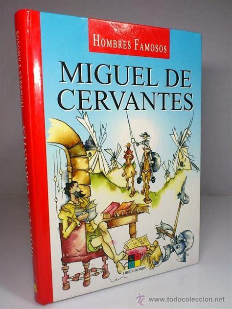 hombres famosos miguel de cervantes ( libro ilu - Comprar ...
