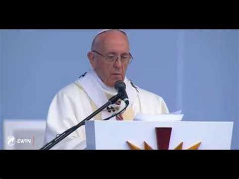 Homilia del Papa Francisco en la Santa Misa que presidi ...