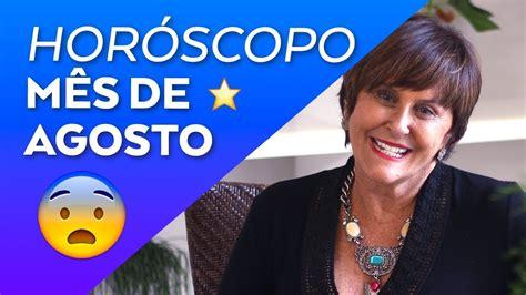 Horóscopo do mês de AGOSTO - 2017 por Márcia Fernandes ...