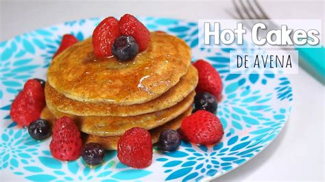 HOT CAKES DE AVENA RECETA SALUDABLE ????  desayuno o cena ...