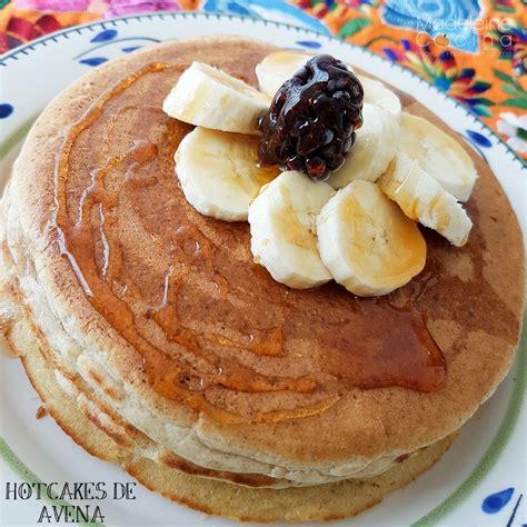 Hotcakes de avena | Madeleine Cocina