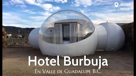 Hotel Campera Burbuja Baja California   YouTube