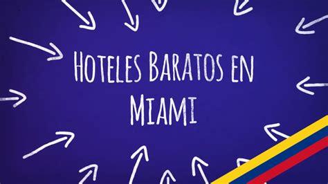 Hoteles Baratos en Miami | Encuentre aquí las mejores ...