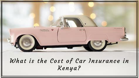 How Much Does Car Insurance Cost in Kenya?   Next ...