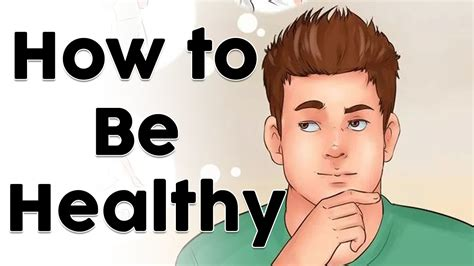How to Be Healthy | how to be healthy and fit for ...
