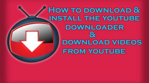 How to Download & Install YouTube Video Downloader Free ...