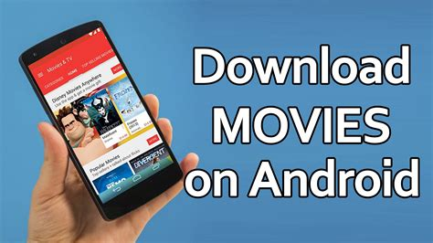 How To Download Movies for Free on Android Phone 2018 ...
