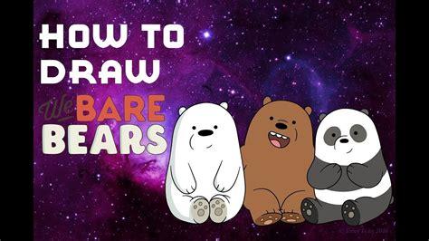 how to draw We Bare Bears - Como desenhar Ursos Sem Curso ...