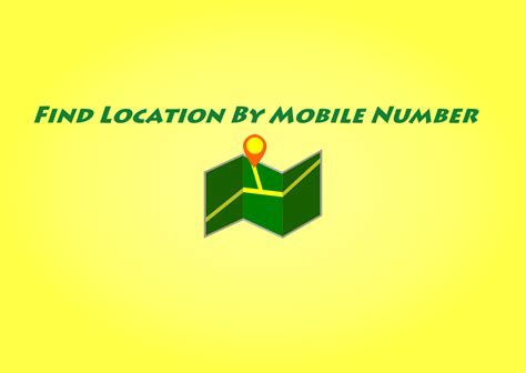 How to Find Someone's Location using their Cell Phone Number