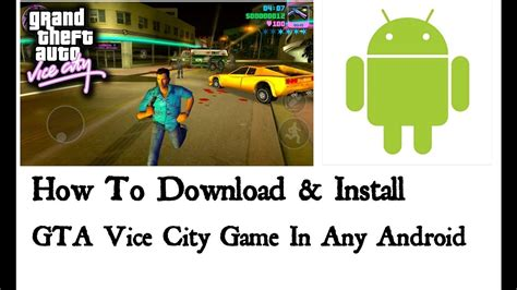 HOW TO INSTALL GTA VICE CITY GAME ON MOBILE ||WITHOUT ROOT ...