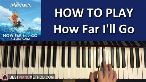 HOW TO PLAY - Moana - How Far I'll Go - Alessia Cara ...