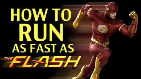 How to run as fast as the Flash!   YouTube