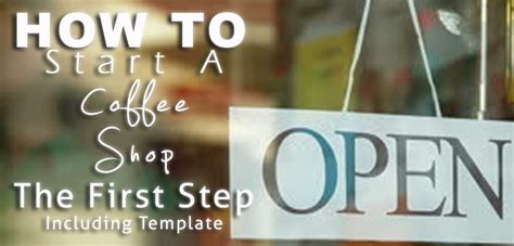 How to start a coffee shop business - propagandathesis.x ...