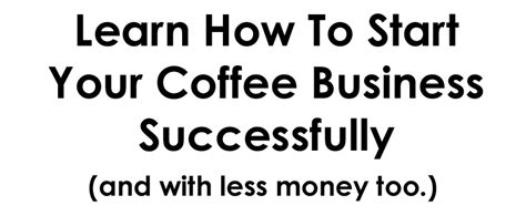 How To Start a Coffee Shop (In 30 Steps) | Coffee Shop ...