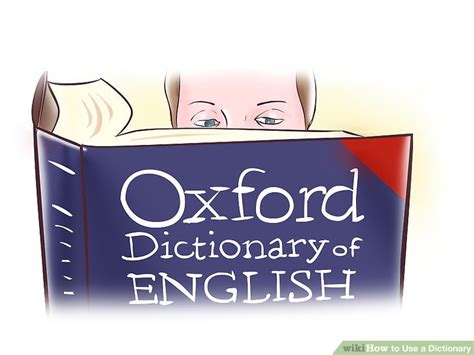 How to Use a Dictionary: 12 Steps (with Pictures) - wikiHow