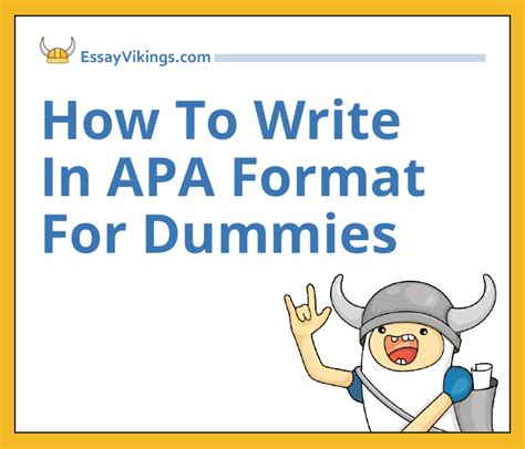 How To Write In APA Format For Dummies - EssayVikings.com