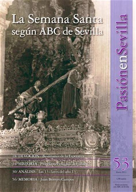 Hoy con ABC, la Revista  Pasión en Sevilla    Pasión en ...