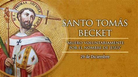 Hoy se celebra a Santo Tomás Becket de Canterbury, mártir ...