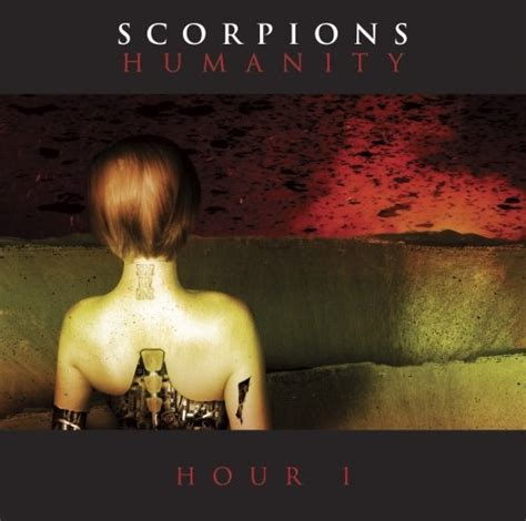 Humanity: Hour 1 - Scorpions | Songs, Reviews, Credits ...