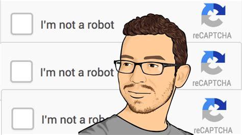 I m not a robot   YouTube