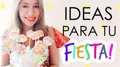Ideas para tu fiesta! ♡ ɴᴀɴᴄʏ - YouTube