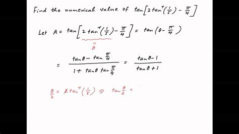 [IIT 1984] Find the numerical value of tan [ 2*arctan 1/5 ...