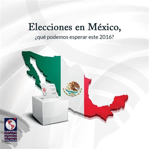 Image Gallery mexico elecciones 2016