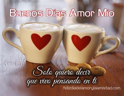 Imagen Buenos Dias Amor Con Lindos Mensajes Para Un Amor ...