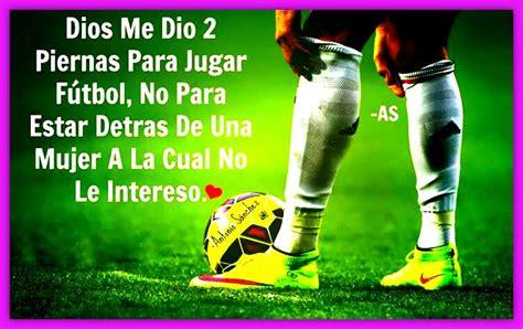 Imagenes Con Frases De Futbol Motivadoras Para Facebook ...