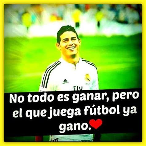 Imagenes Con Frases Motivadoras De Futbol Para Una Final ...