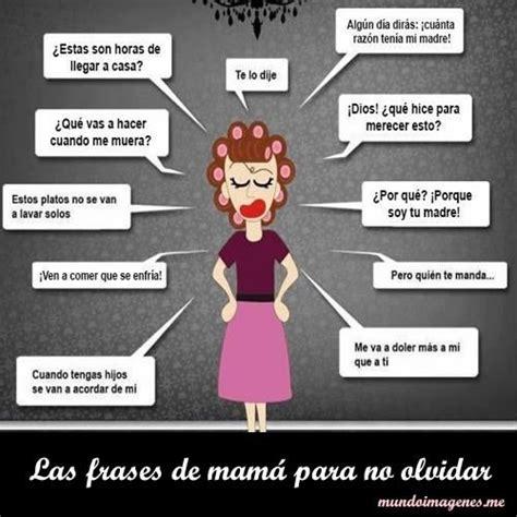 Imagenes Con Frases Tipicas Y Graciosas De Mama | ta ...