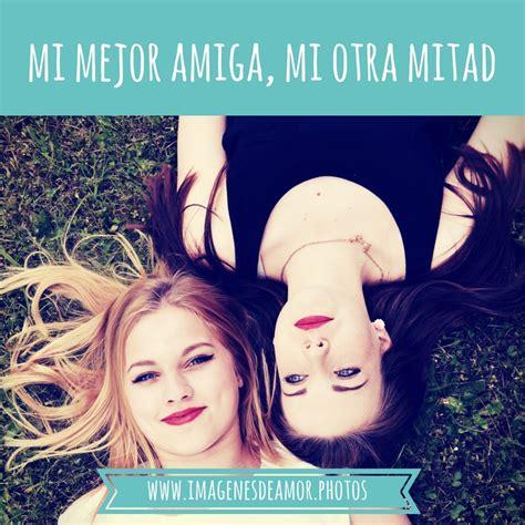 IMÁGENES DE AMISTAD ® Frases bonitas y lindas para amigos