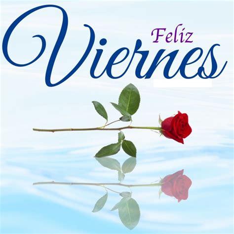 Imágenes de Buenos Dias Viernes. Feliz inicio de fin de Semana