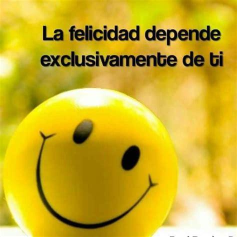 Imagenes De Felicidad Con Frases Lindas - Reflexiones Para ...