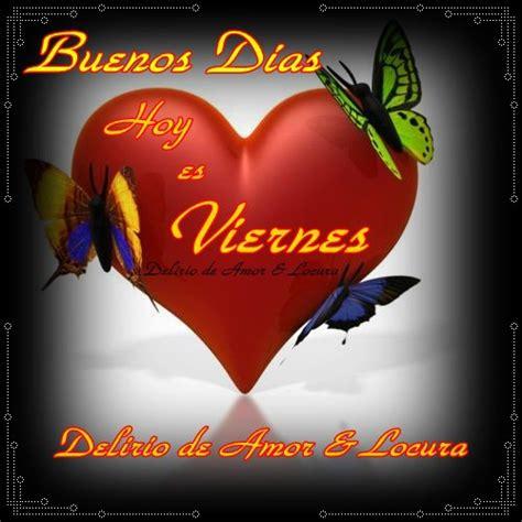 Imagenes De Feliz Viernes Imagenes Con Frases Bonitas ...