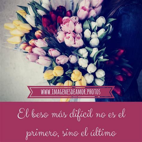 IMÁGENES DE FLORES ® Fotos de rosas con frases de amor