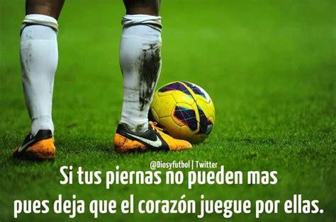 Imagenes De Futbol Con Frases - Imagenes Con Frases